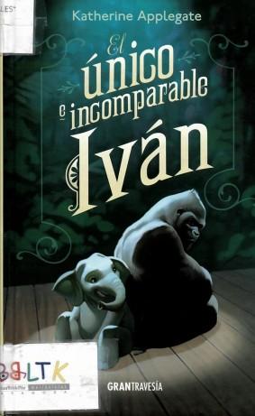 Portada el único e incomparable Iván